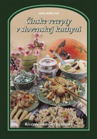 Čínske recepty v slovenskej kuchyni - Horecká Jana