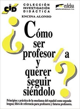Cómo ser profesor -- Metodická příručka - Alonso Encina