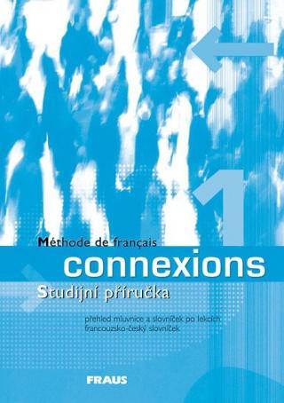 Connexions 1 -- Studijní příručka - Haiderová Jana