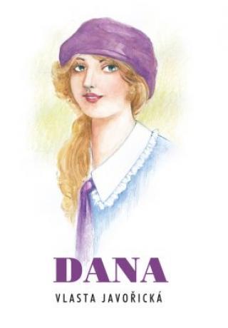 Dana - Vlasta Javořická