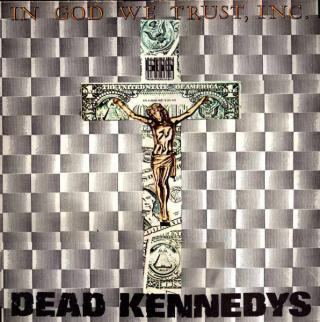 Dead Kennedys In God We Trust  Black