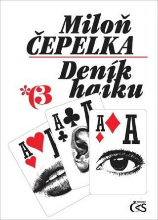 Deník haiku 3 - Čepelka Miloň