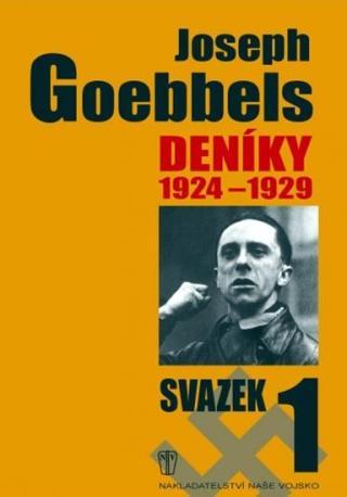 Deníky 1924-1929 - svazek 1 - Goebbels Joseph