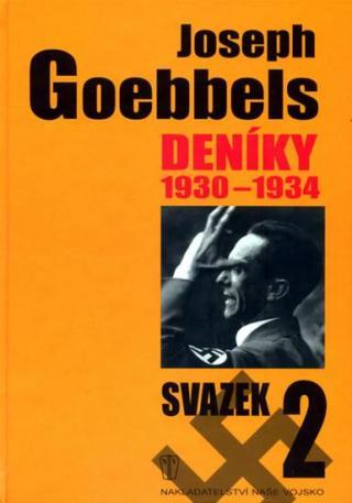 Deníky 1930-1934 - svazek 2 - Goebbels Joseph