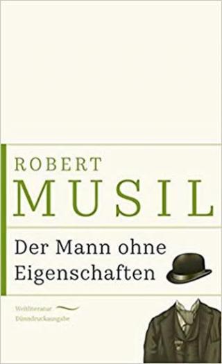 Der Mann ohne Eigenschaften - Musil Robert