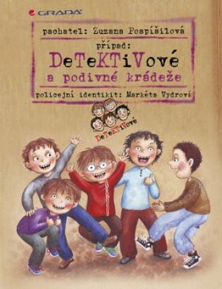 Detektivové a podivné krádeže - Zuzana Pospíšilová