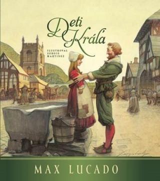 Deti kráľa - Lucado Max