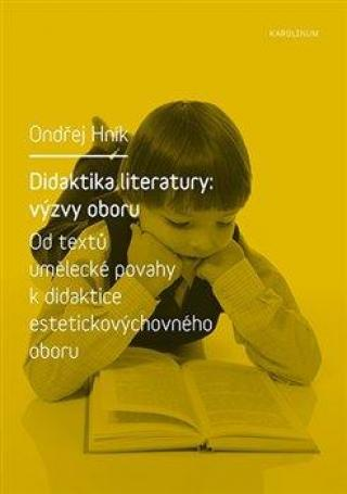 Didaktika literatury: výzvy oboru - Hník Ondřej