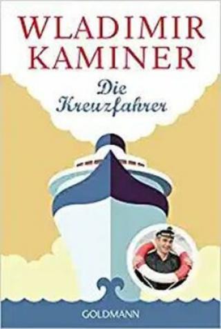 Die Kreuzfahrer - Wladimir Kaminer