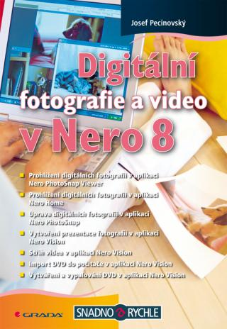 Digitální fotografie a video v Nero 8, Pecinovský Josef