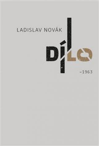 Dílo I - Novák Ladislav