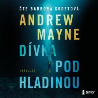 Dívka pod hladinou - Andrew Mayne - audiokniha