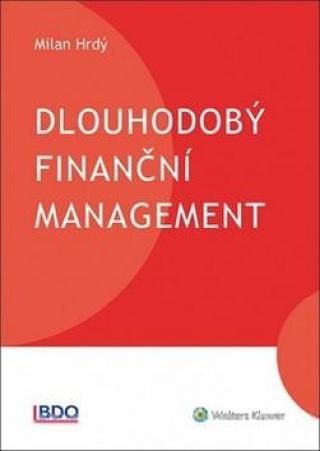 Dlouhodobý finanční management - Hrdý Milan