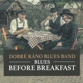Dobré Ráno Blues Band – Blues Before Breakfast CD