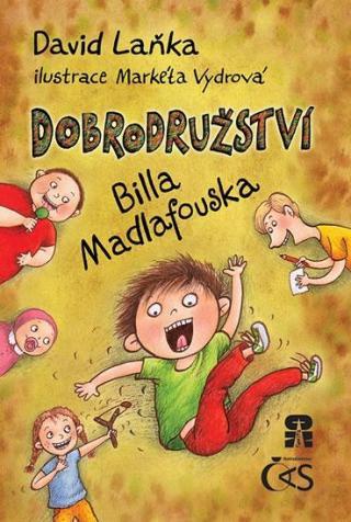Dobrodružství Billa Madlafouska - Laňka David