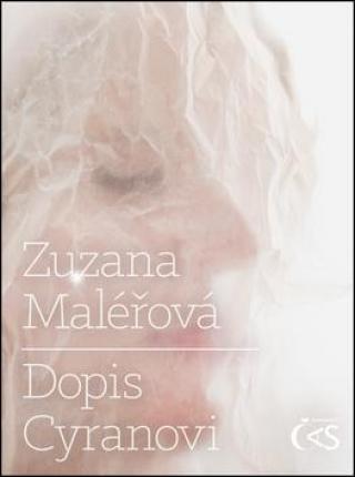 Dopis Cyranovi - Maléřová Zuzana