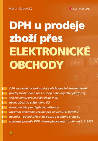 DPH u prodeje zboží přes elektronické obchody, Sádovský Martin