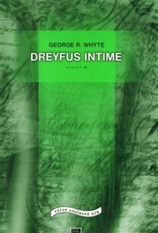 Dreyfus Intime - George R. Whyte