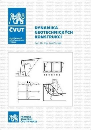 Dynamika geotechnických konstrukcí - Pruška Jan