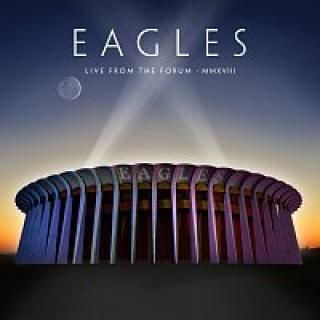 Eagles – Live from the Forum MMXVIII BD CD