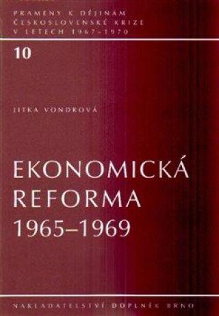 Ekonomická reforma 1965-1969 - Vondrová Jitka