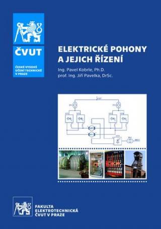Elektrické pohony a jejich řízení - 3. přepracované vydání