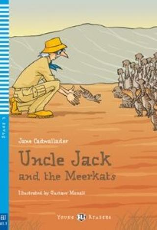 ELI - A - Young 3 - Uncle Jack and the Meerkats - readers   CD - Jane Cadwallader