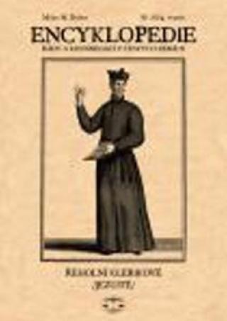 Encyklopedie řádů a kongregací III. díl -- Jezuité 4. svazek