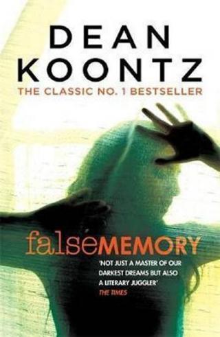 False Memory - Koontz Dean