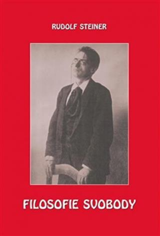 Filosofie svobody - Steiner Rudolf