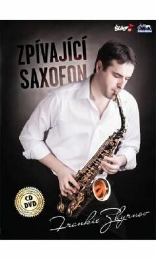 Frankie Zhyrnov - Zpívající saxofon - CD DVD