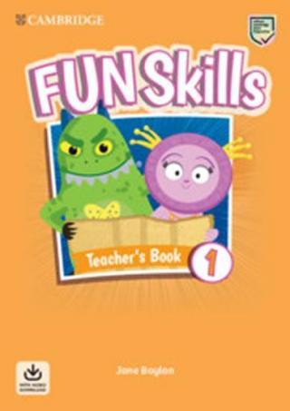 Fun Skills 1 Teacher´s Book with Audio Download - Boylan Jane