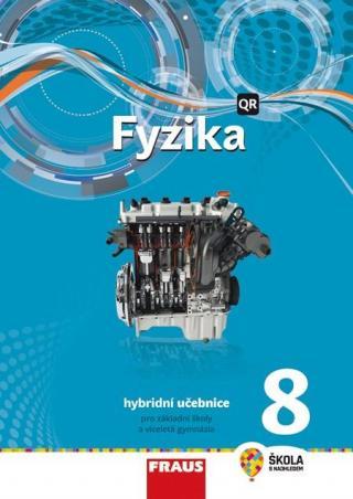 Fyzika 8 - nová generace -- Hybridní učebnice