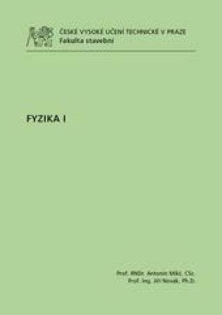 FYZIKA I - Mikš Antonín
