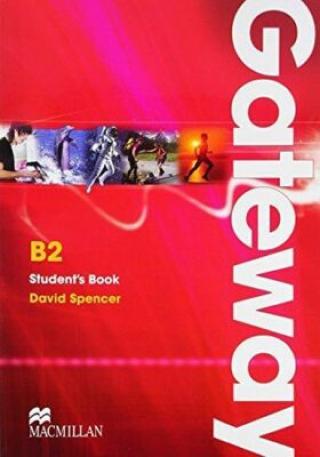 Gateway B2: Student´s Book - David Spencer