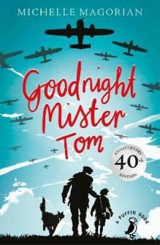 Goodnight Mister Tom - Magorian Michelle