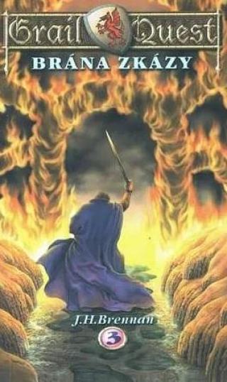 Grail Quest: Brána zkázy - Brennan J. H.