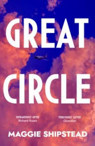 Great Circle - Shipstead Maggie