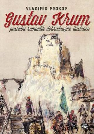 Gustav Krum -- poslední romantik dobrodružné ilustrace