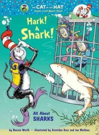 Hark! a Shark! : All About Sharks - Worth Bonnie