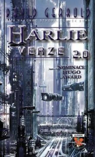 HARLIE verze 2.0 -- a nakonec stvořil člověk Boha