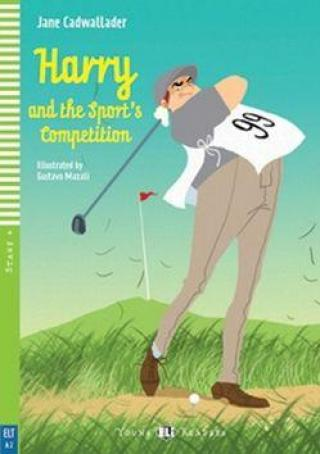 Harry and the Sports Competition - Cadwallader Jane