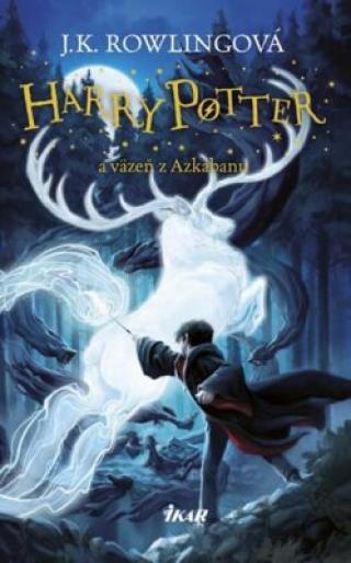 Harry Potter a väzeň z Azkabanu - Joanne K. Rowlingová