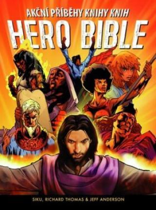 Hero Bible - Siku, Richard Thomas, Jeff Anderson