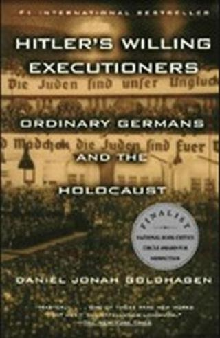 Hitler´s Willing Executioners - Goldhagen Daniel Johan