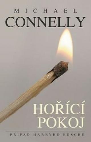Hořící pokoj - Michael Connelly