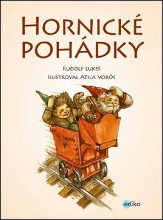 Hornické pohádky - Rudolf Lukeš