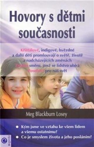 Hovory s dětmi současnosti - Losey Meg Blackburn