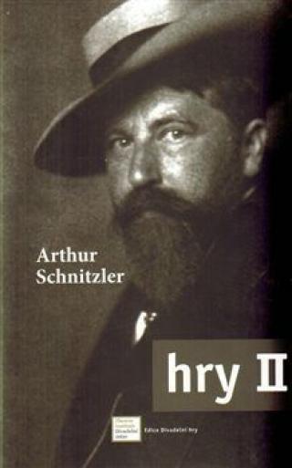 Hry II. - Arthur Schnitzler