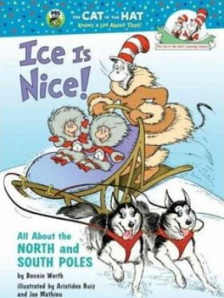 Ice Is Nice! All About the North and South Poles - Bonnie Worth